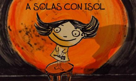 A solas con Isol